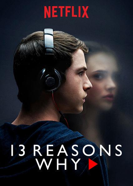 Każdy ma swoje 13 powodów- serial skłaniający do refleksji. plakat serialu