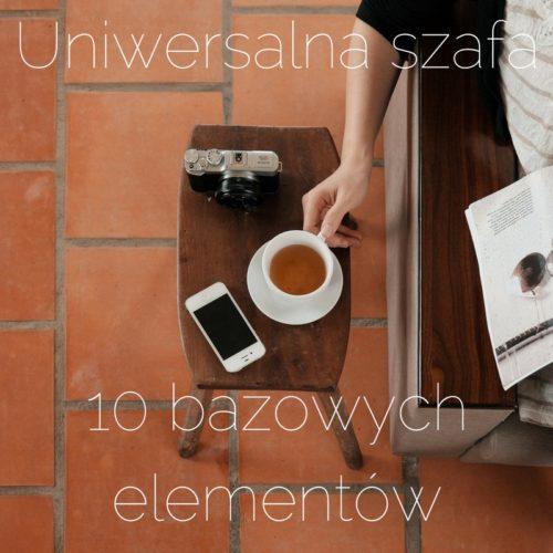 Uniwersalna szafa i moje modowe must- have- 10 bazowych elementów tło