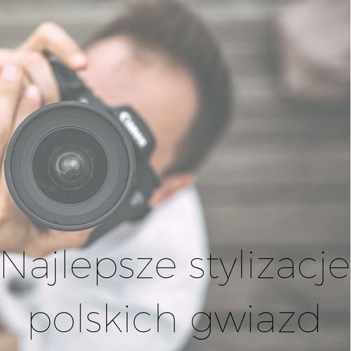 Najlepsze stylizacje polskich gwiazd ze ścianek sierpień-wrzesień 2017