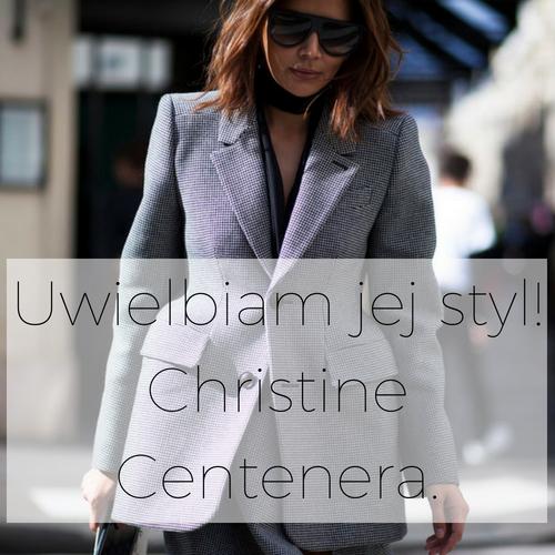 Uwielbiam jej styl! 3. Christine Centenera. styl